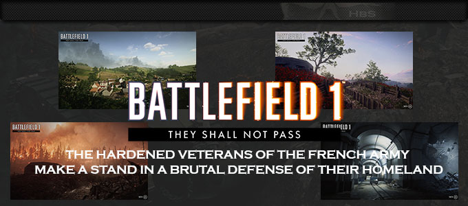 EA: BATTLEFIELD 1 They Shall Not Pass New Maps!